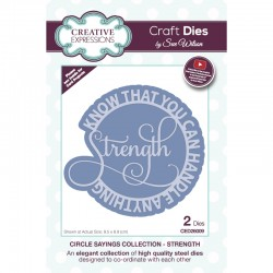 Creative Expressions Sue Wilson Circle Sayings Strength Craft Die