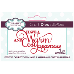 Creative Expressions Sue Wilson Have  A Warm And Cosy Christmas
