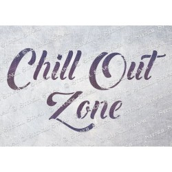 Chill Out Zone Stencil - A5