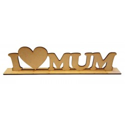 I Heart Mum Wooden Sentiment
